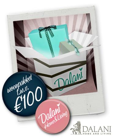 Win verrassingspakket dalani home living for Dalani home and living